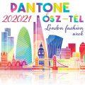 Képzeletben irány London! Trendi PANTONE színek ŐSZ/TÉL 2.rész