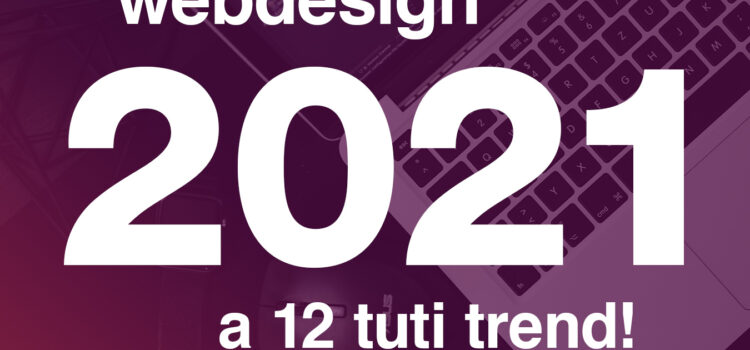 webdesign trendek 2021